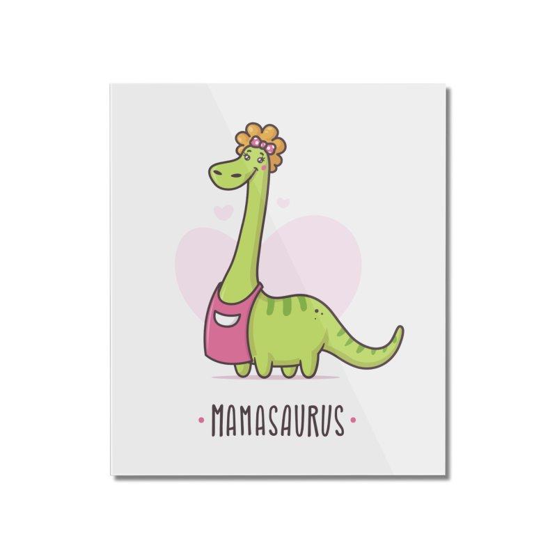 Mamasaurus Home Mounted Acrylic Print by zoljo's Artist Shop
