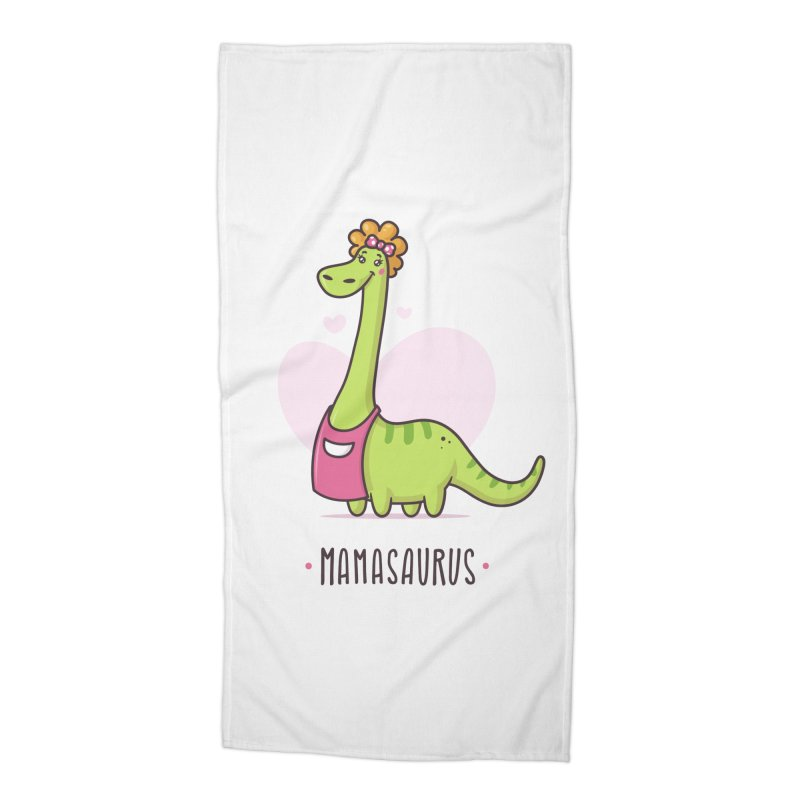 Mamasaurus Accessories Beach Towel by zoljo's Artist Shop