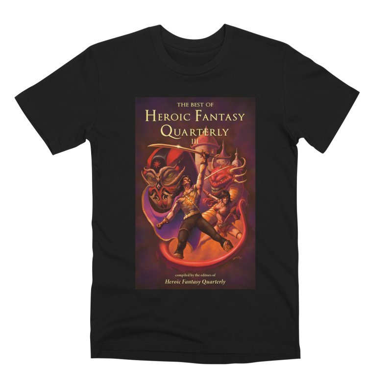 Best of Heroic Fantasy Quarterly 3 Promo Poster Men's Premium T-Shirt by ZoltanArt