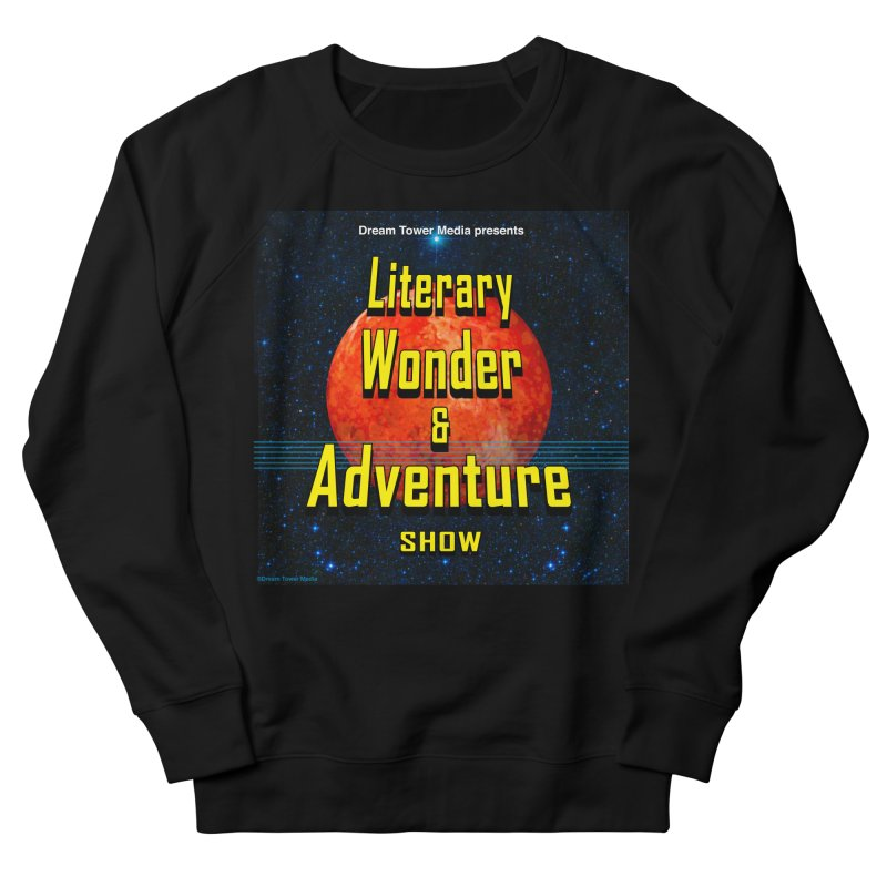 Literary Wonder & Adventure Show Women's French Terry Sweatshirt by ZoltanArt