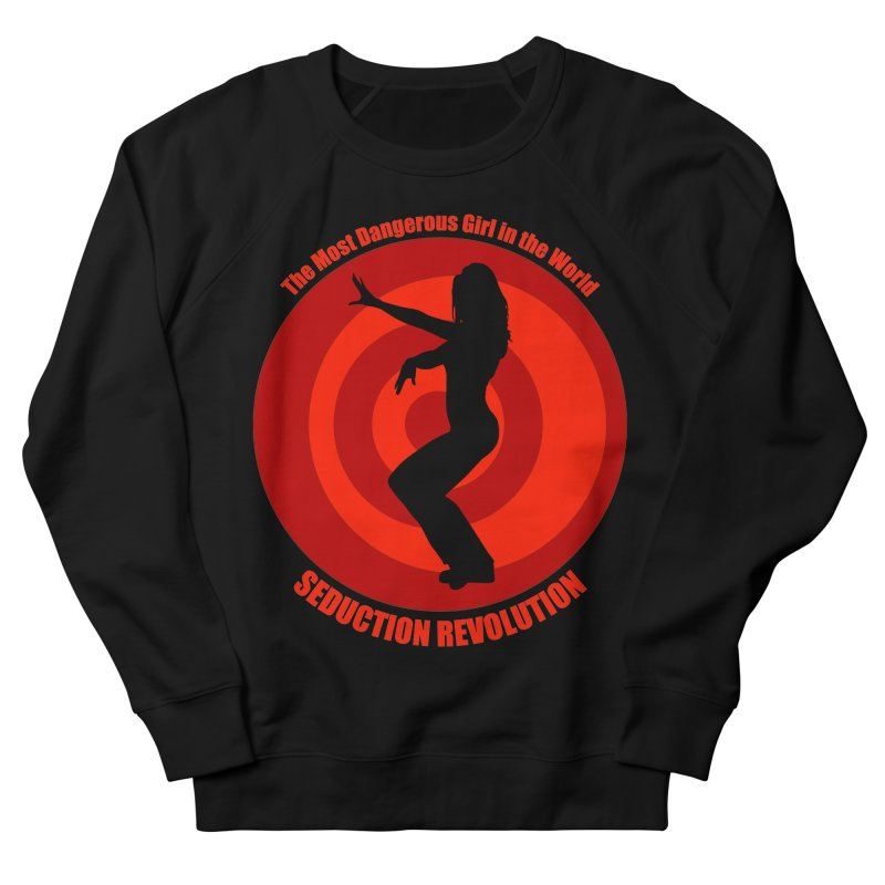 Seduction Revolution: The Most Dangerous Girl in the World (version 2) Women's Sweatshirt by ZoltanArt