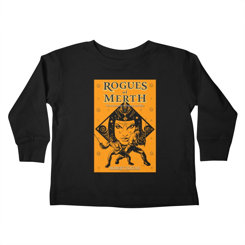 Rogues of Merth, Book 1 Cover Kids Toddler Longsleeve T-Shirt by ZoltanArt