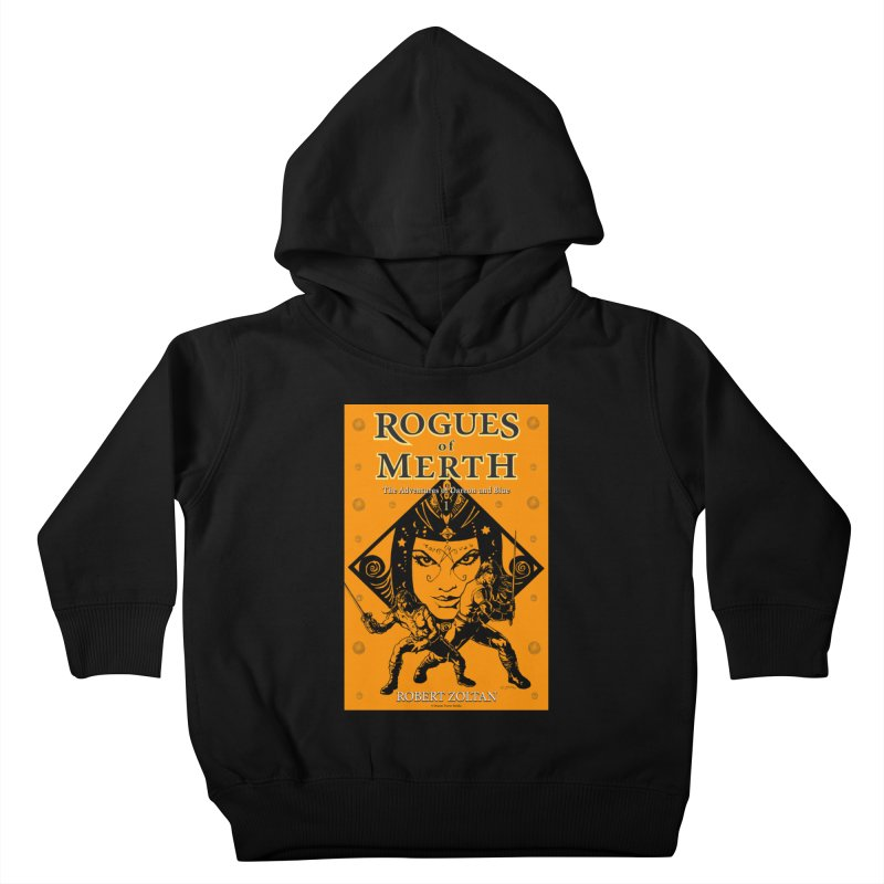 Rogues of Merth, Book 1 Cover Kids Toddler Pullover Hoody by ZoltanArt