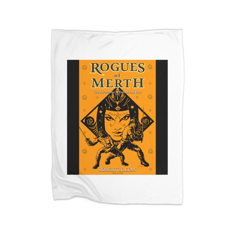 Rogues of Merth, Book 1 Cover Home Fleece Blanket Blanket by ZoltanArt