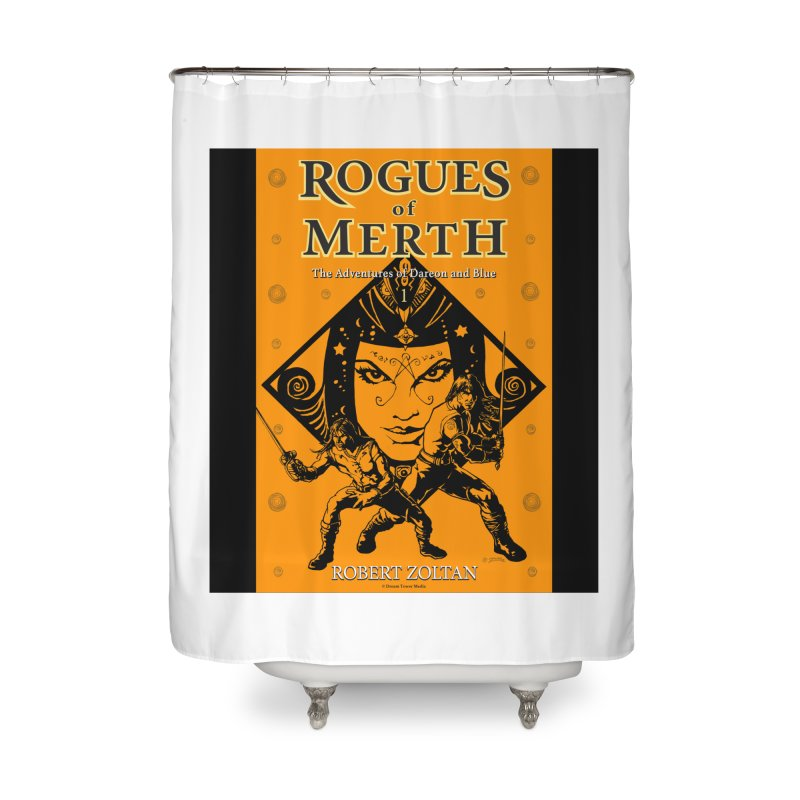 Rogues of Merth, Book 1 Cover Home Shower Curtain by ZoltanArt