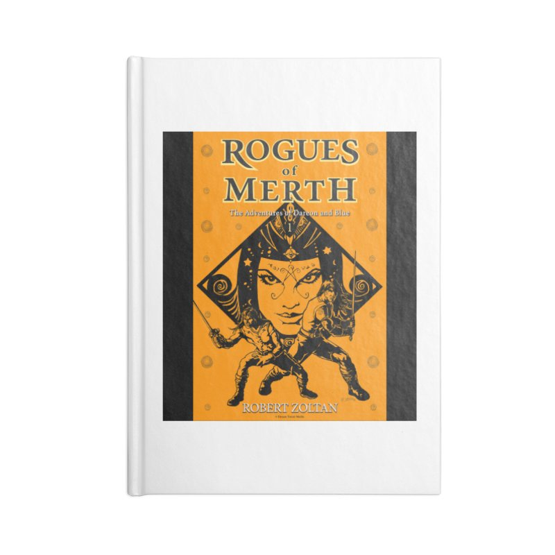 Rogues of Merth, Book 1 Cover Accessories Lined Journal Notebook by ZoltanArt