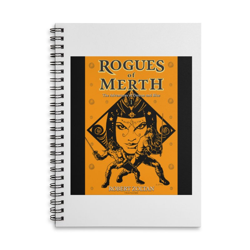 Rogues of Merth, Book 1 Cover Accessories Lined Spiral Notebook by ZoltanArt