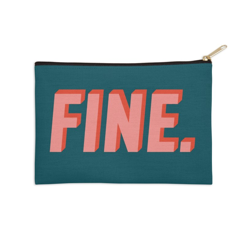 FINE. Accessories Zip Pouch by Anthony Petrie Print + Product Design