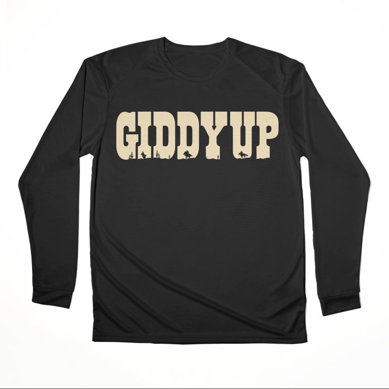 GIDDY UP Women's Longsleeve T-Shirt by Anthony Petrie Print + Product Design