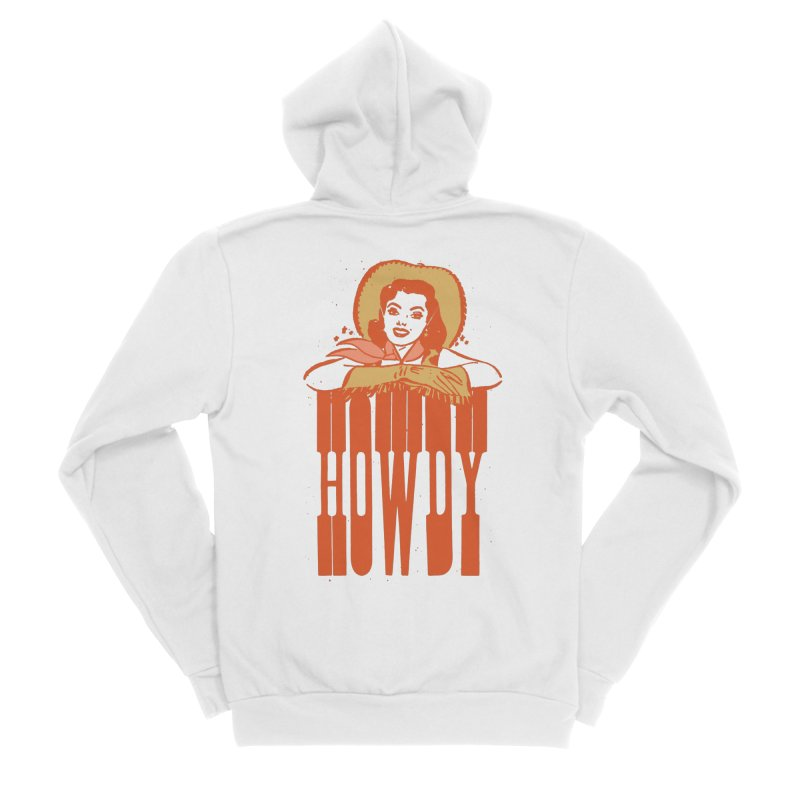 Howdy Women's Zip-Up Hoody by Anthony Petrie Print + Product Design
