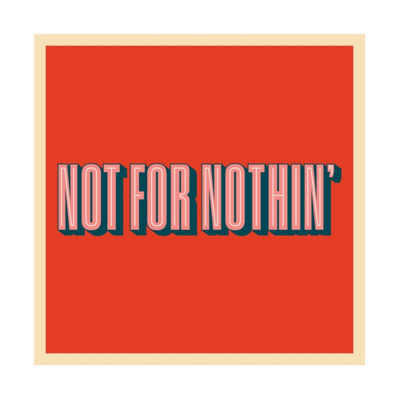 NOT FOR NOTHIN' Kids Toddler Longsleeve T-Shirt by Anthony Petrie Print + Product Design