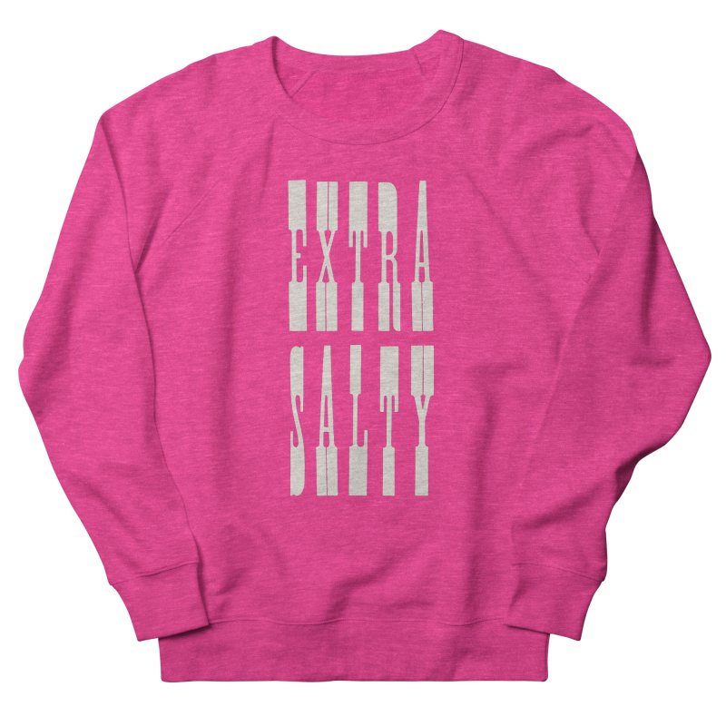 EXTRA SALTY Men's Sweatshirt by Anthony Petrie Print + Product Design