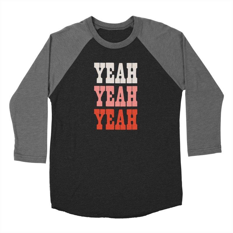 YEAH YEAH YEAH Women's Longsleeve T-Shirt by Anthony Petrie Print + Product Design