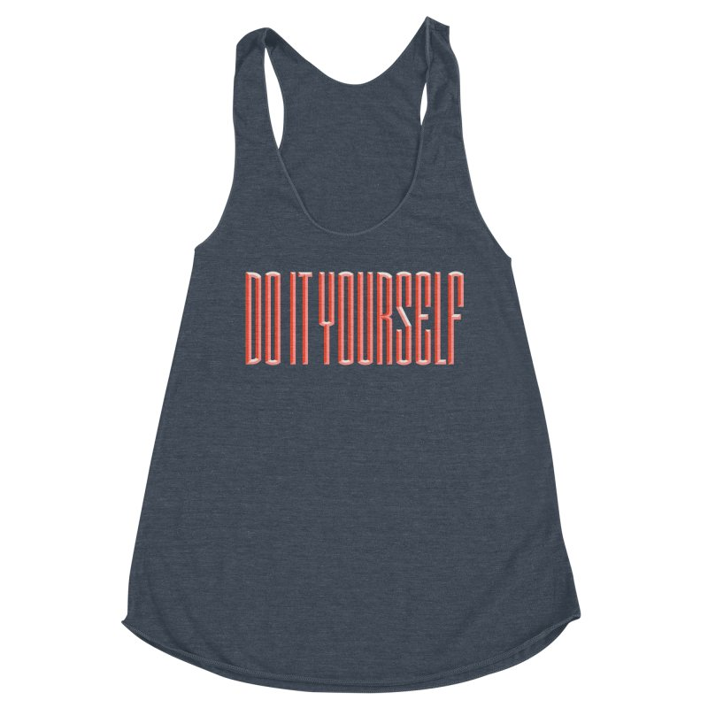 DO IT YOURSELF Women's Tank by Anthony Petrie Print + Product Design