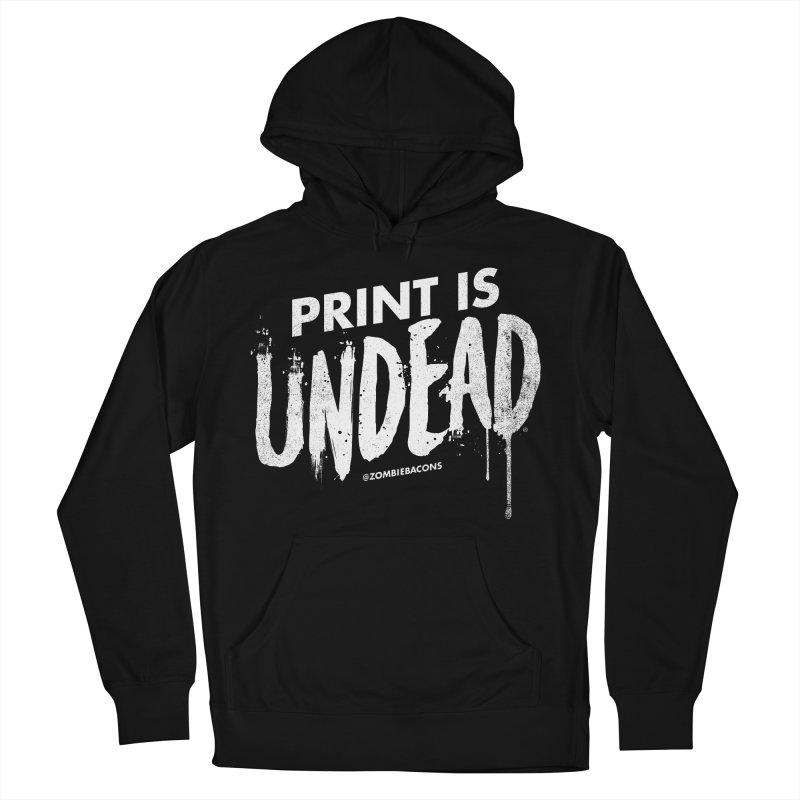 PRINT IS UNDEAD Women's Pullover Hoody by Anthony Petrie