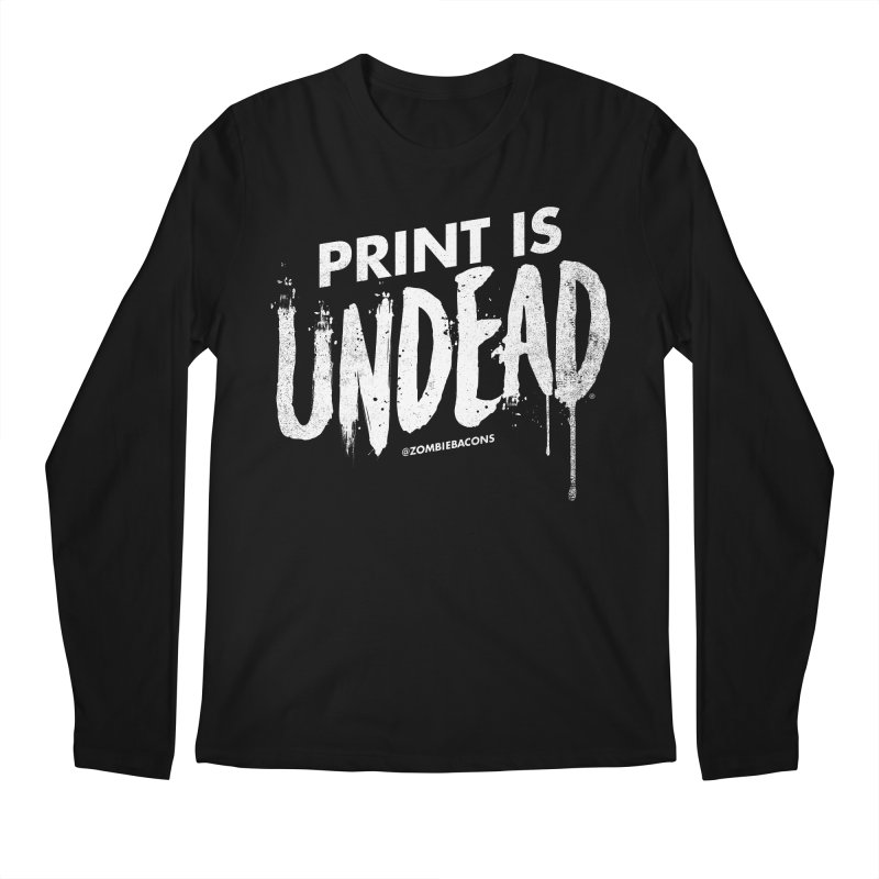 PRINT IS UNDEAD Men's Longsleeve T-Shirt by Anthony Petrie