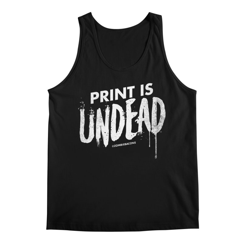 PRINT IS UNDEAD Men's Tank by Anthony Petrie Print + Product Design