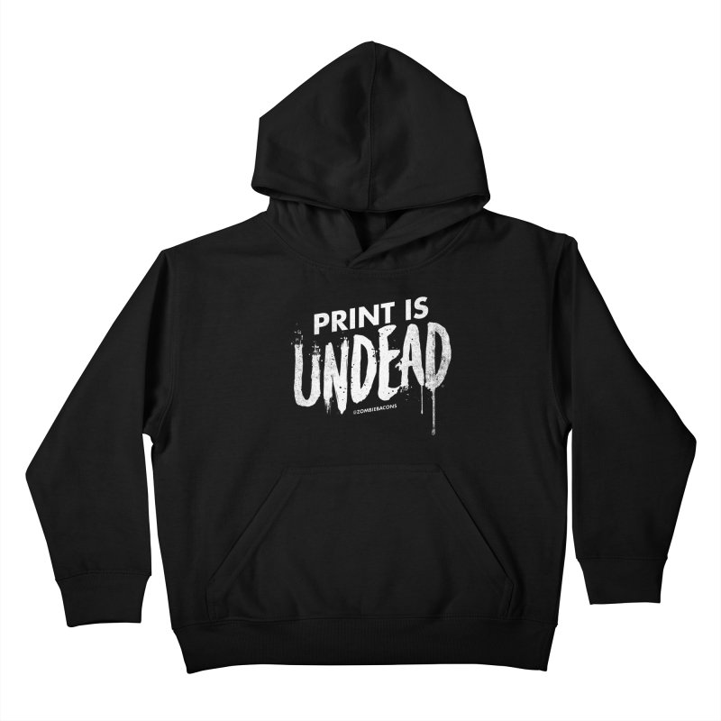 PRINT IS UNDEAD Kids Pullover Hoody by Anthony Petrie