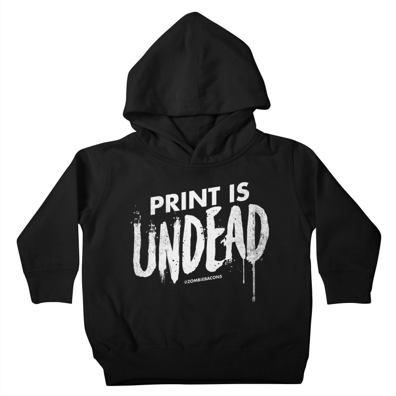 PRINT IS UNDEAD Kids Toddler Pullover Hoody by Anthony Petrie Print + Product Design