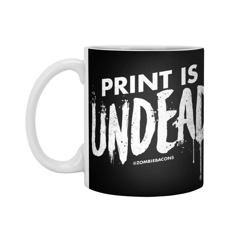 PRINT IS UNDEAD Accessories Mug by Anthony Petrie Print + Product Design