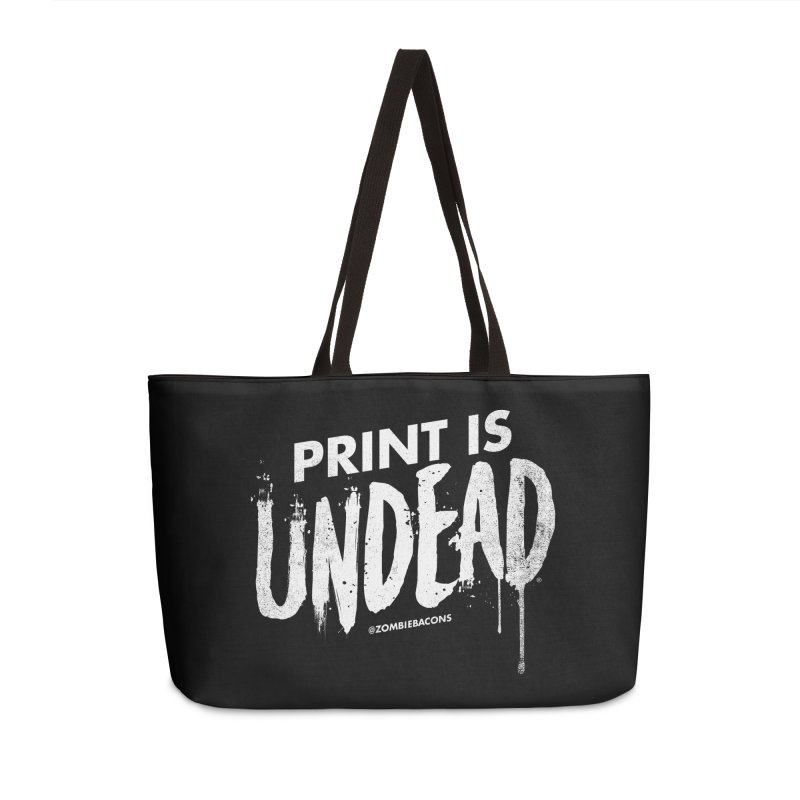 PRINT IS UNDEAD Accessories Weekender Bag Bag by Anthony Petrie Print + Product Design