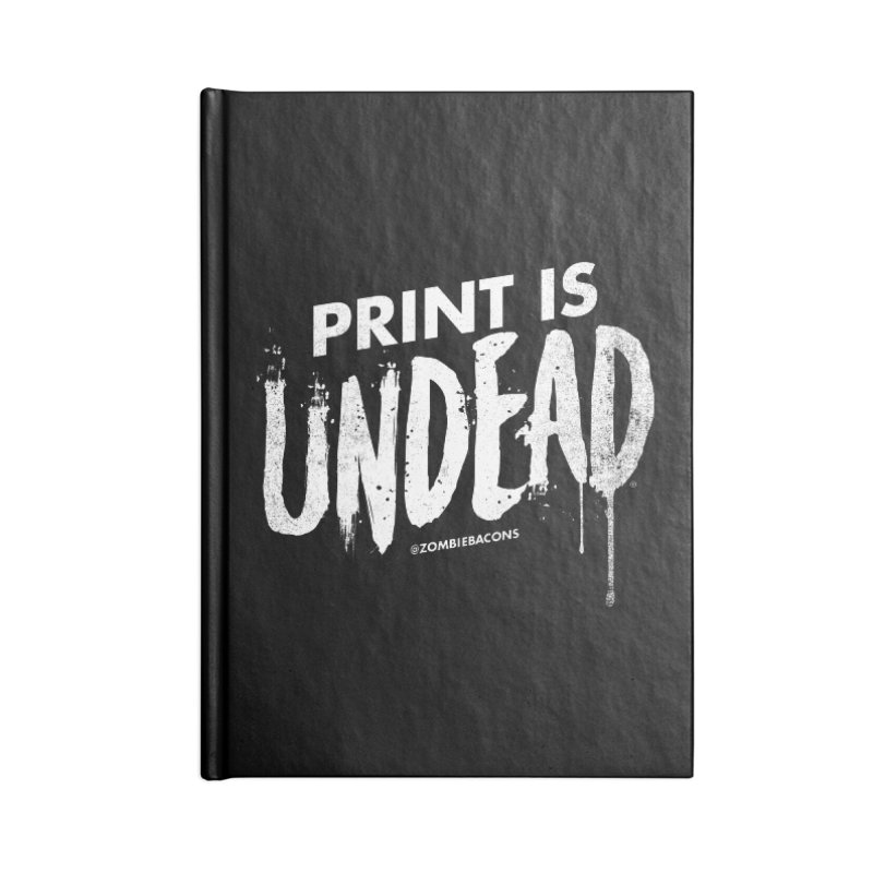 PRINT IS UNDEAD Accessories Blank Journal Notebook by Anthony Petrie Print + Product Design