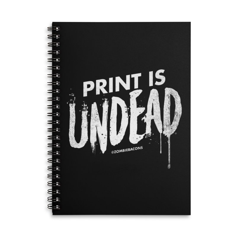 PRINT IS UNDEAD Accessories Lined Spiral Notebook by Anthony Petrie Print + Product Design
