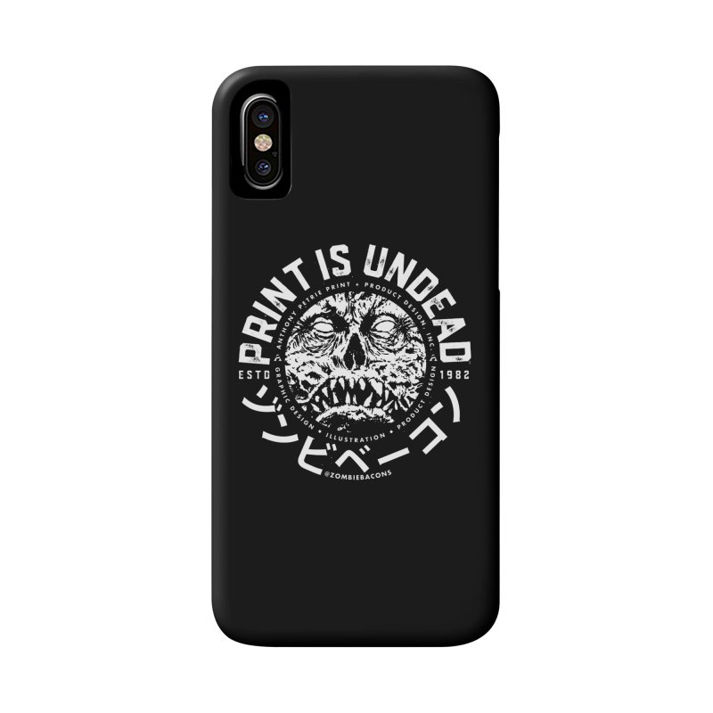 PRINT IS UNDEAD, INC. Accessories Phone Case by Anthony Petrie Print + Product Design