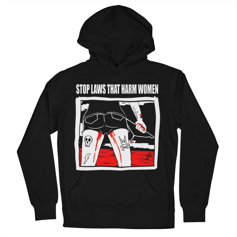 Stop laws that harm women Men's French Terry Pullover Hoody by ZOMBIETEETH