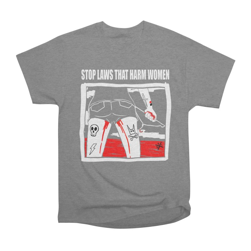 Stop laws that harm women Men's T-Shirt by ZOMBIETEETH