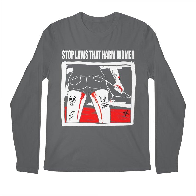 Stop laws that harm women Men's Regular Longsleeve T-Shirt by ZOMBIETEETH