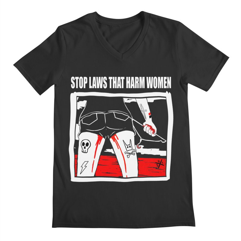 Stop laws that harm women Men's Regular V-Neck by ZOMBIETEETH