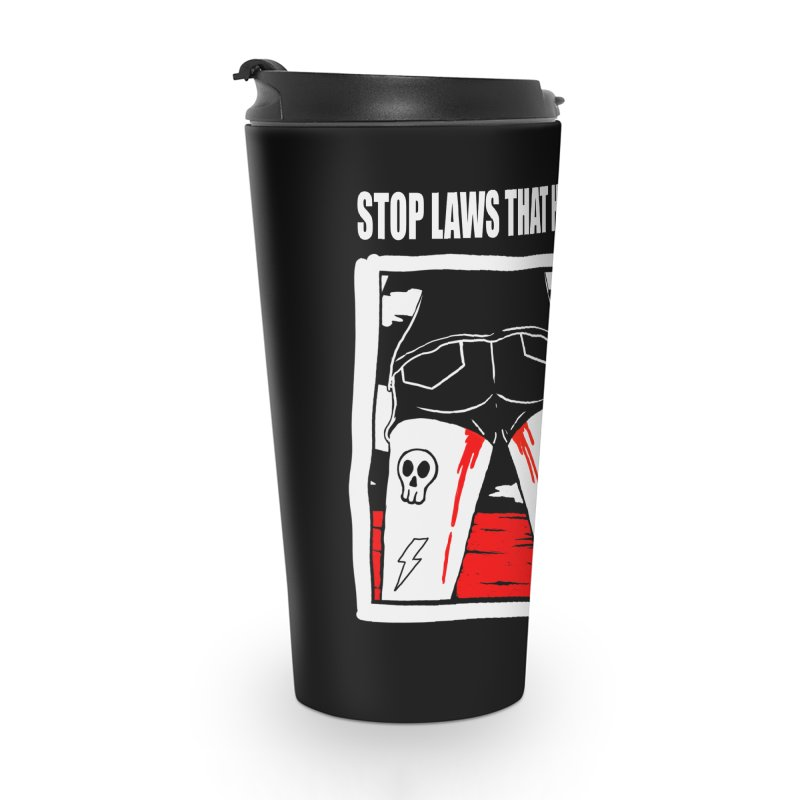 Stop laws that harm women Accessories Travel Mug by ZOMBIETEETH