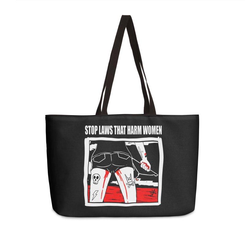 Stop laws that harm women Accessories Weekender Bag Bag by ZOMBIETEETH