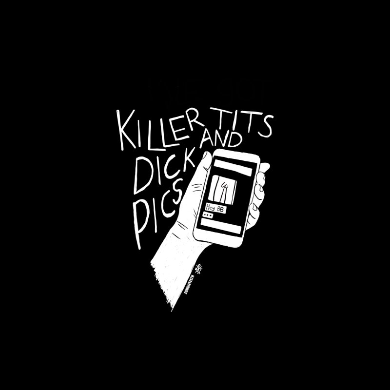 Killer tits and dick pics Women's T-Shirt by ZOMBIETEETH