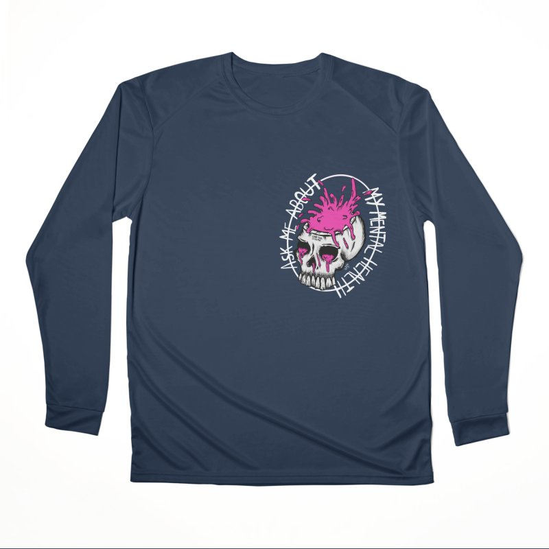 Ask me about my mental health Men's Performance Longsleeve T-Shirt by ZOMBIETEETH