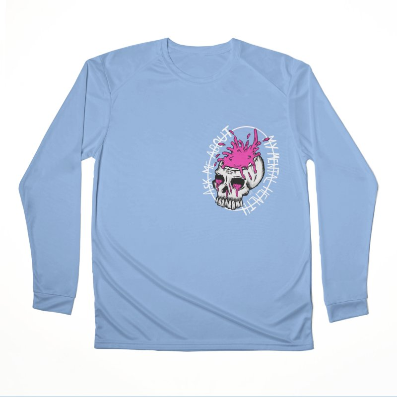 Ask me about my mental health Women's Longsleeve T-Shirt by ZOMBIETEETH