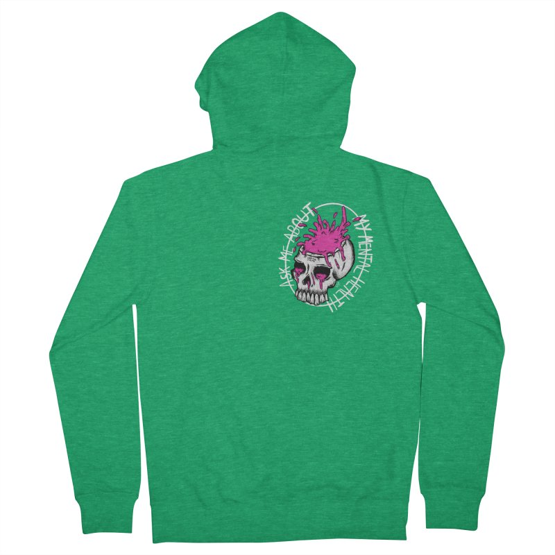 Ask me about my mental health Women's Zip-Up Hoody by ZOMBIETEETH