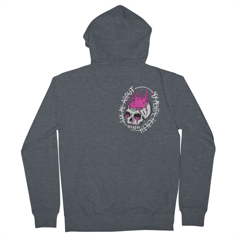 Ask me about my mental health Women's French Terry Zip-Up Hoody by ZOMBIETEETH