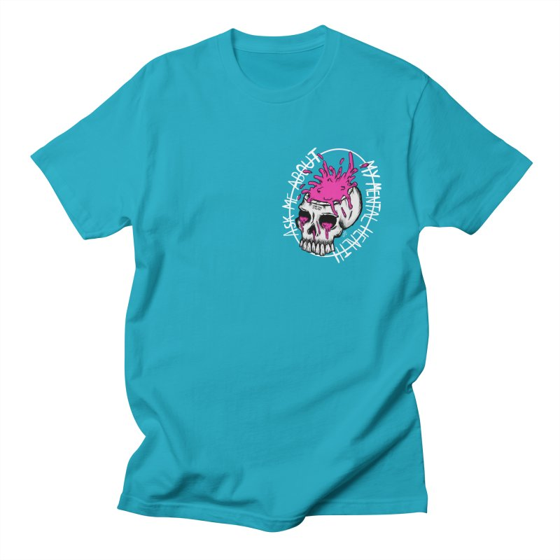 Ask me about my mental health Women's Regular Unisex T-Shirt by ZOMBIETEETH