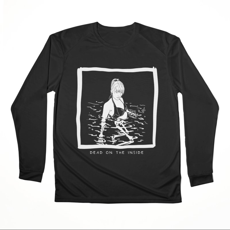 Dead on the inside Women's Performance Unisex Longsleeve T-Shirt by ZOMBIETEETH
