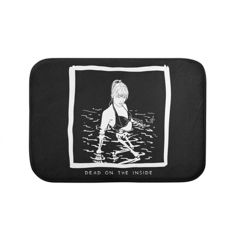 Dead on the inside Home Bath Mat by ZOMBIETEETH