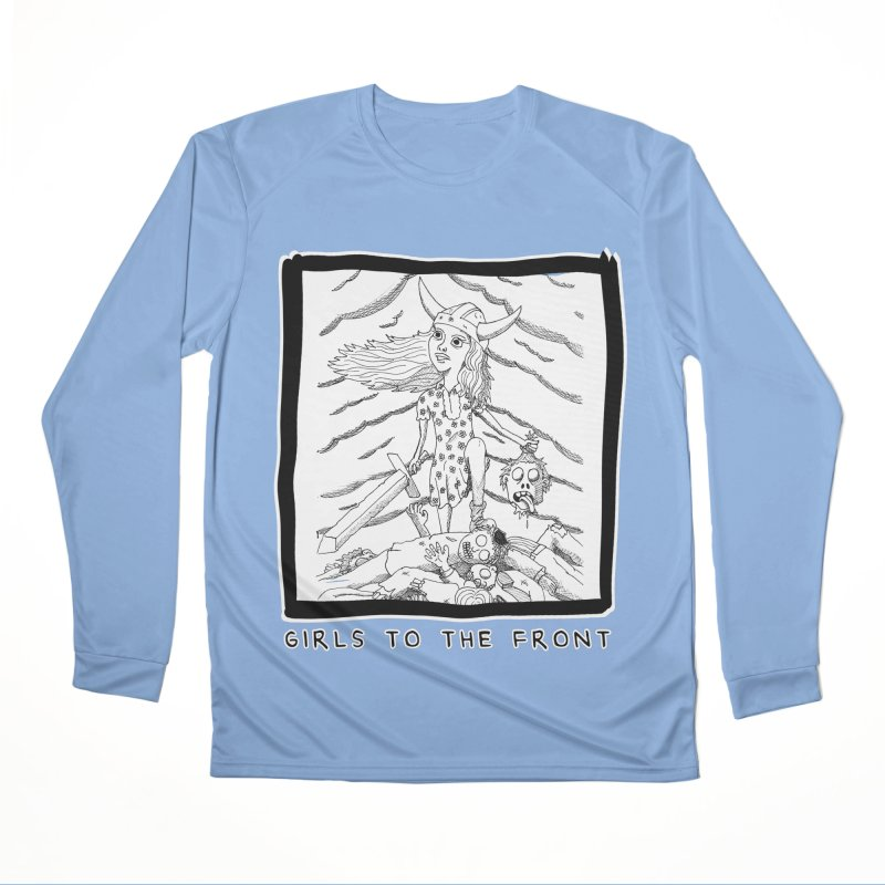 Girls to the front Men's Longsleeve T-Shirt by ZOMBIETEETH
