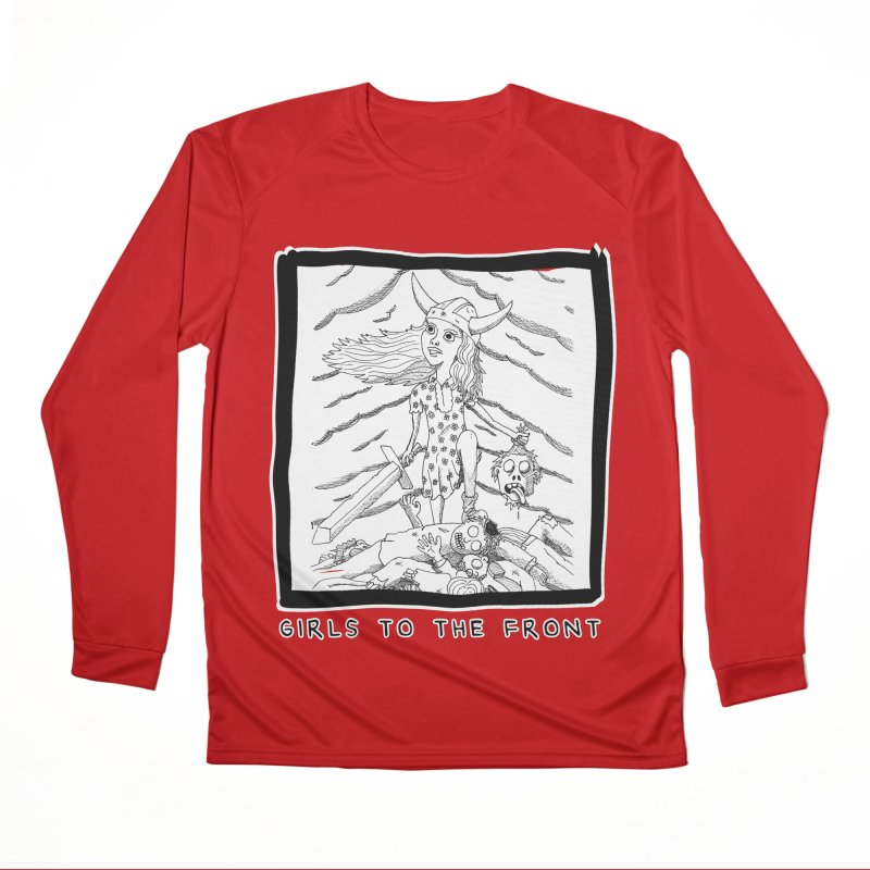 Girls to the front Men's Performance Longsleeve T-Shirt by ZOMBIETEETH
