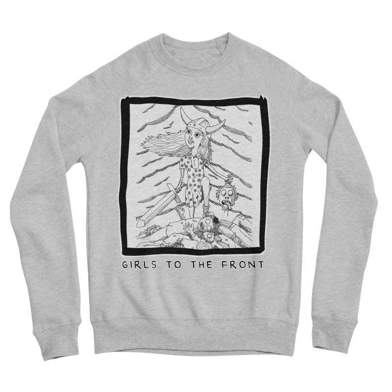 Girls to the front Women's Sponge Fleece Sweatshirt by ZOMBIETEETH
