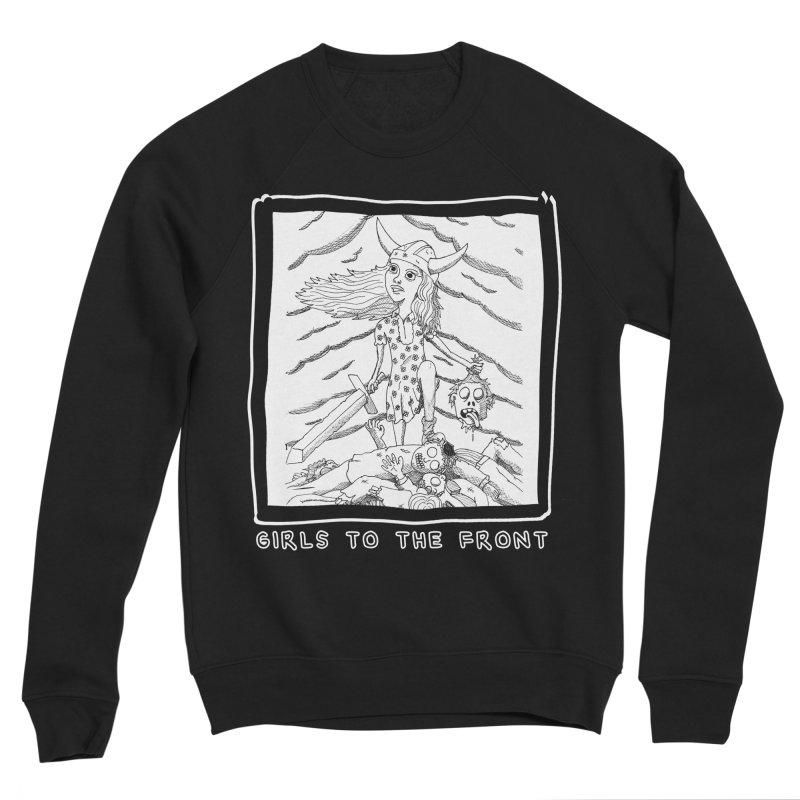 Girls to the front Men's Sponge Fleece Sweatshirt by ZOMBIETEETH