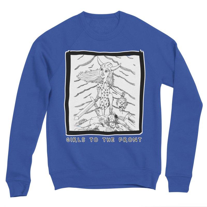 Girls to the front Men's Sweatshirt by ZOMBIETEETH