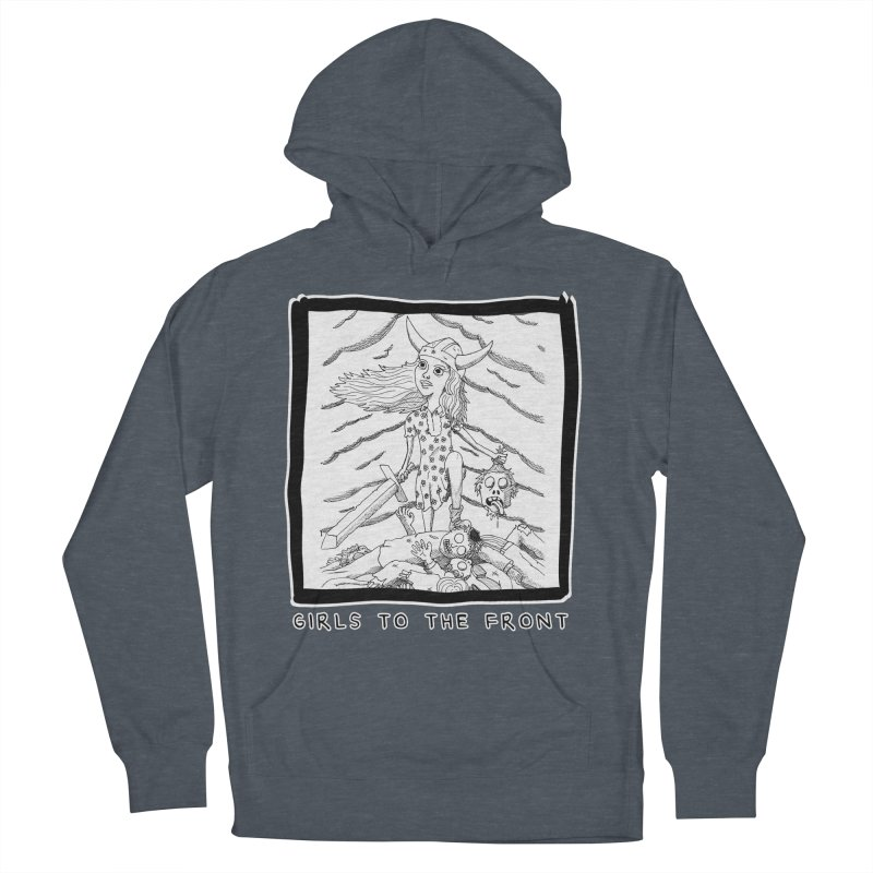 Girls to the front Men's French Terry Pullover Hoody by ZOMBIETEETH