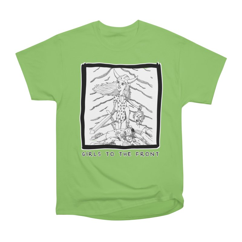 Girls to the front Men's Heavyweight T-Shirt by ZOMBIETEETH