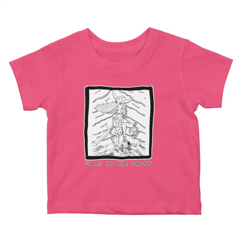 Girls to the front Kids Baby T-Shirt by ZOMBIETEETH